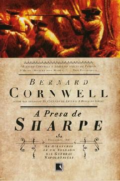 A Presa de Sharpe - Bernard Cornwell