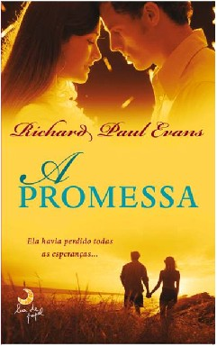 A Promessa - Richard Paul Evans