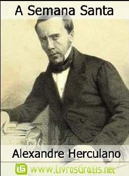 A Semana Santa - Alexandre Herculano