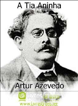 A Tia Aninha - Artur Azevedo