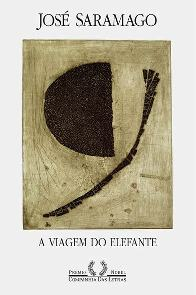 A Viagem do Elefante (The Elephants Journey) - José Saramago