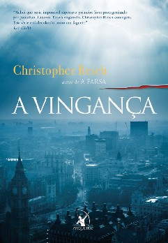 A Vingança - Christopher Reich