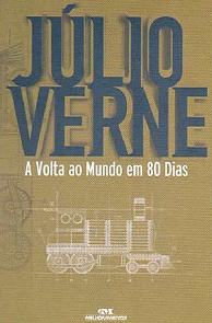 A Volta ao Mundo em 80 Dias (Around the World in 80 Days) - Júlio Verne