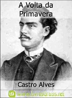 A Volta da Primavera - Castro Alves