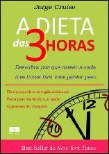 A Dieta das 3 Horas - Jorge Cruise