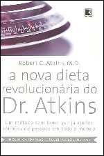 A Nova Dieta Revolucionária do Dr. Atkins