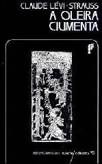 A Oleira Ciumenta - Claude Levi-Strauss