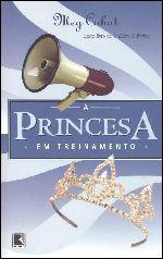 A Princesa em Treinamento - Meg Cabot