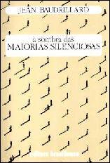 À Sombra das Maiorias Silenciosas - Jean Baudrillard
