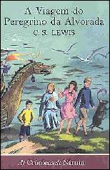 Crônicas de Nárnia: a Viagem do Peregrino da Alvorada V.V - Clives Staples Lewis