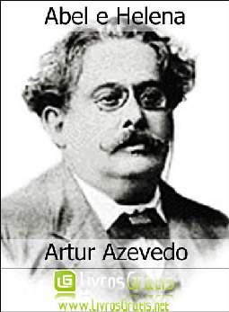 Abel e Helena - Artur Azevedo
