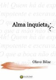 Alma Inquieta - Olavo Bilac