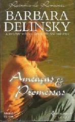 Ameaças E Promessas (Threats And Promises)  - Barbara Delinsky
