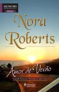 Amor de Verão - Nora Roberts