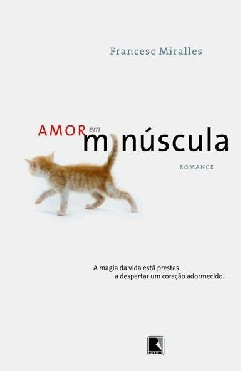Amor em Minúscula - Francesc Miralles