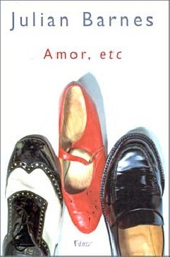 Amor, etc - Julian Barnes
