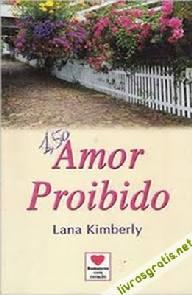 Amor Proibido - Lana Kimberly
