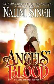 Angels Blood - Nalini Singh