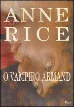 O Vampiro Armand - Crônicas Vampirescas