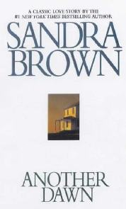 Um Novo Amanhecer (Another Dawn) - Sandra Brown