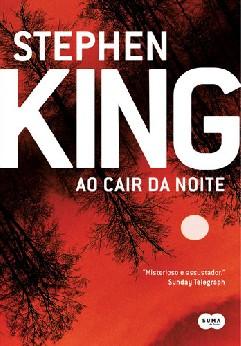 Ao Cair da Noite - Stephen King