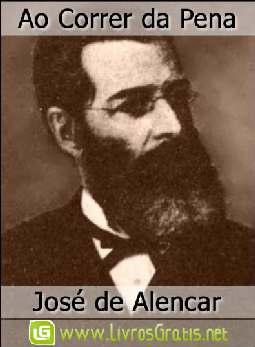 Ao Correr da Pena - José de Alencar