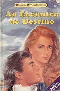 Ao Encontro do Destino (She Ran Away) - Barbara Cartland