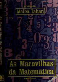 As Maravilhas da Matemática - Malba Tahan
