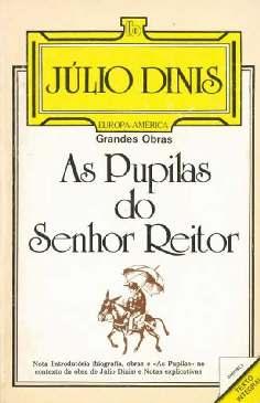 As Pupilas do Senhor Reitor - Júlio Dinis