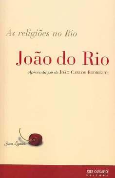 As Religiões no Rio - João do Rio