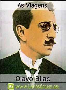 As Viagens - Olavo Bilac