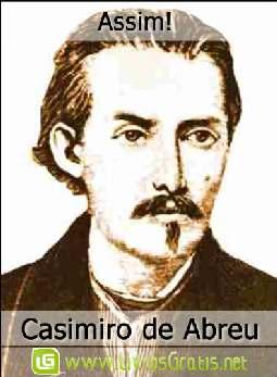 Assim! - Casimiro de Abreu