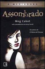 A Mediadora 05 - Assombrado - Meg Cabot