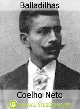 Balladilhas - Coelho Neto
