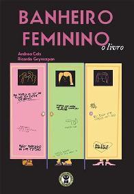 Banheiro Feminino - Andrea Cals e Ricardo Grynszpan