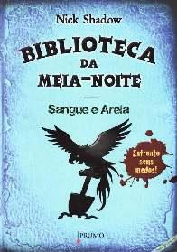 Biblioteca da Meia Noite: Sangue e Areia - Nick Shadow