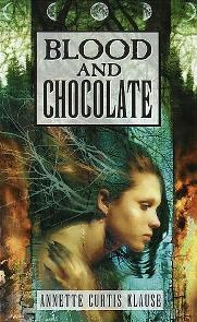 Sangue e Chocolate (Blood and Chocolate) - Annette Curtis Klause