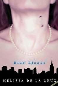 Sangue Azul (Blue Bloods) - Melissa De La Cruz