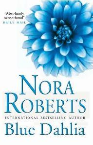 A Dália Azul (Blue Dahlia) - Nora Robets