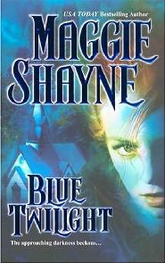 Antes do Crepúsculo Azul (Blue Twilight) - Maggie Shayne