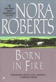 Laços de Fogo (Born in Fire) - Nora Roberts