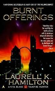 Sacrifícios Incendiários (Burnt Offerings) - Laurell K. Hamilton