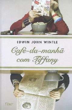 Café-da-Manhã Com Tiffany - Edwin John Wintle
