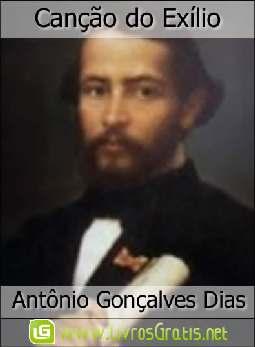 Canção do Exílio - Antônio Gonçalves Dias