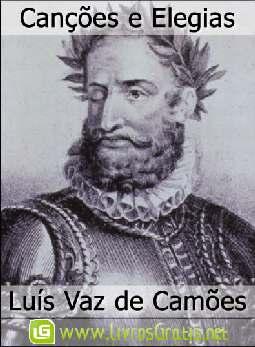 Canções e Elegias - Luís Vaz de Camões