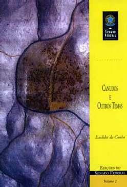 Canudos e Outros Temas - Euclides da Cunha