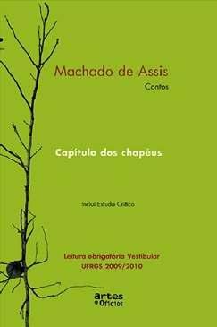 Capítulo dos Chapéus - Machado de Assis
