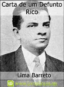 Carta de um Defunto Rico - Lima Barreto