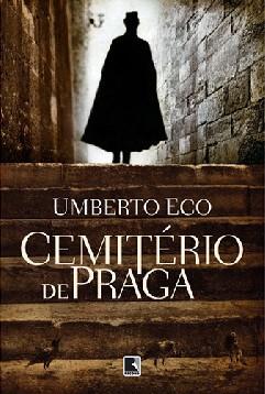 Cemitério de Praga - Umberto Eco