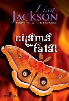 Chama Fatal - Lisa Jackson